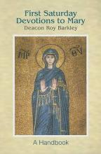 First Saturday Devotions to Mary