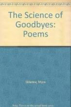 The Science of Goodbyes