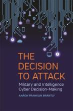 The Decision to Attack