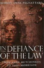 In Defiance of the Law