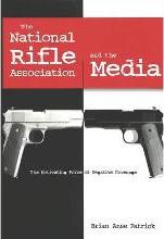 The National Rifle Association and the Media