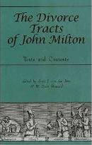 The Divorce Tracts of John Milton