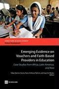 Emerging Evidence on Vouchers and Faith-based Providers in Education