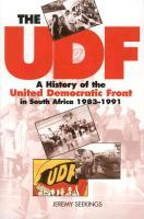 The UDF  A History of the United Democratic Front in South Africa, 1983 1991