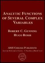 Analytic Functions of Several Complex Variables