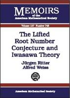 The Lifted Root Number Conjecture and Iwasawa Theory