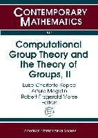Computational Group Theory and the Theory of Groups: Volume 2