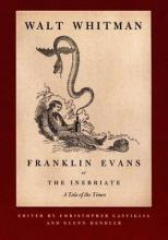 Franklin Evans, or The Inebriate