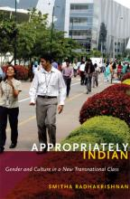 Appropriately Indian  Gender and Culture in a New Transnational Class