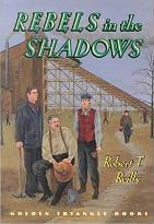 Rebels in the Shadows