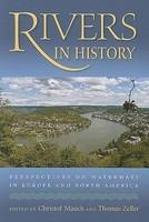 Rivers in History  Perspectives on Waterways in Europe and North America