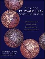 Art Of Polymer Clay Creative Surface Effects