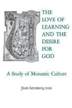 The Love of Learning and the Desire God