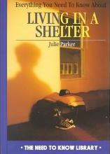Everything ... Living in a Shelter