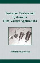 Protection Devices and Systems for High-Voltage Applications