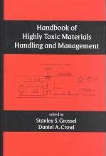 Handbook of Highly Toxic Materials Handling and Management