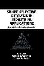 Shape Selective Catalysis in Industrial Applications