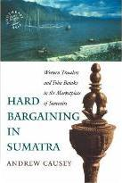 Hard Bargaining in Sumatra