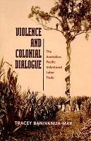 Violence and Colonial Dialogue