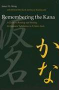 Remembering the Kana: part 1 Hiragna : part 2 Katakana