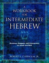 A Workbook for Intermediate Hebrew