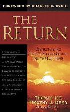 Return, the: Christ's Second Coming & the End