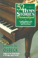 52 Hymn Stories Dramatized