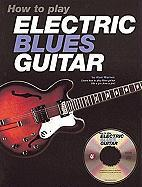 How to Play Electric Blues Guitar - U.K.
