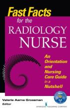 Fast Facts for the Radiology Nurse