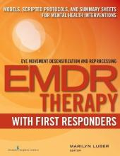 Emdr Therapy with First Responders