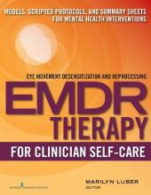 Emdr Therapy for Clinician Self-Care