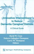 Innovative Intervention to Reduce Caregivers Distress