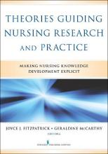 Theories Guiding Nursing Research and Practice