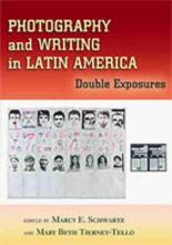 Photography and Writing in Latin America