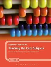Primary Curriculum: Teaching the Core Subjects