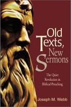 Old Texts, New Sermons
