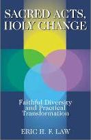 Sacred Acts, Holy Change