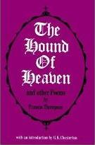 Hound of Heaven and Other Poems