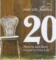 20 Ways to Add More Prayer to Your Life