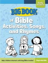 Big Book of Bible Activities, Songs, and Rhymes for Early Childhood