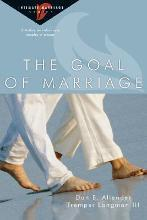 The Goal of Marriage