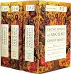Encyclopedia of Ancient Christianity