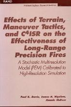 Effects of Terrain, Maneuver Tactics, and C41sr on the Effectiveness of Long Range Precision Fires