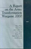 Report on the Army Transformation Wargame 2000