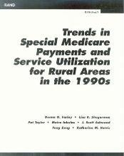 Trends in Special Medicare Payments and Service Utilization for Rural Areas in the 1990s 2002
