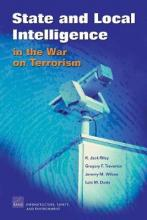 State and Local Intelligence in the War on Terrorism