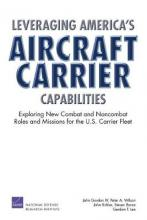 Leveraging America's Aircraft Carrier Capabilities