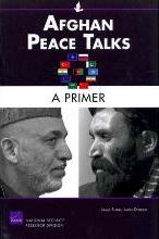 Afghan Peace Talks: A Primer