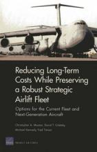 Long-Term Costs While Preserving a Robust Strategic Airlift Fleet
