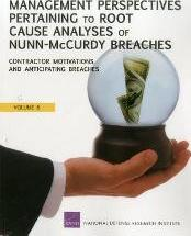 Management Perspectives Pertaining to Root Cause Analyses of Nunn-McCurdy Breaches